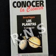 Libros de segunda mano: LOS PLANETAS EL SISTEMA SOLAR LIBRO RBA CONOCER LA CIENCIA 1 HAGENE CIENCIAS ASTRONOMÍA EXOBIOLOGÍA. Lote 32558513
