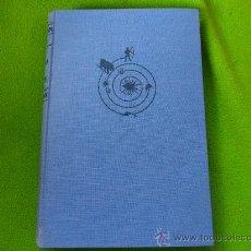 Libros de segunda mano: EL UNIVERSO Y NOSOTROS. PASADO Y PRESENTE DEL UNIVERSO, LA TIERRA Y EL HOMBRE. A.F. MARFELD.. Lote 32702569