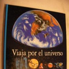 Libros de segunda mano: VIAJA POR EL UNIVERSO - BIBLIOTECA INTERACTIVA MUNDO MARAVILLOSO - CG6. Lote 261848415