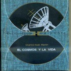 Libros de segunda mano: MARTIN : EL COSMOS Y LA VIDA (HORIZONTE, 1971). Lote 34108805