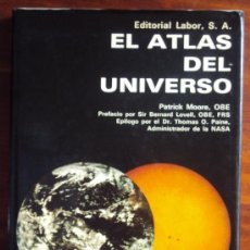 Livros em segunda mão: EL ATLAS DEL UNIVERSO, PATRICK MOORE, EDITORIAL LABOR 1970. Lote 35995700
