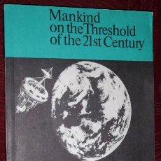 Libros de segunda mano: MANKIND AND OUTER SPACE POR GAZENKO, PESTOV Y MAKAROV DE ED. NAUKA PUBLISHERS EN MOSCÚ 1990 (INGLÉS). Lote 36173226