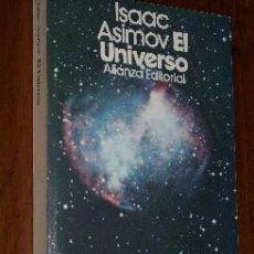 Libros de segunda mano: EL UNIVERSO POR ISAAC ASIMOV DE ALIANZA EDITORIAL EN MADRID 1982 8ª EDICIÓN. Lote 36229498