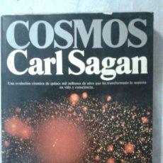 Libros de segunda mano: CARL SAGAN - COSMOS - PRIMERA EDICIÓN 1980 - ASTRONOMÍA - ESPACIO - CON FOTOS. Lote 115336412