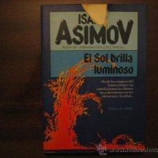 Libros de segunda mano: EL SOL BRILLA LUMINOSO - ISAAC ASIMOV - PLAZA&JANES. Lote 38758587