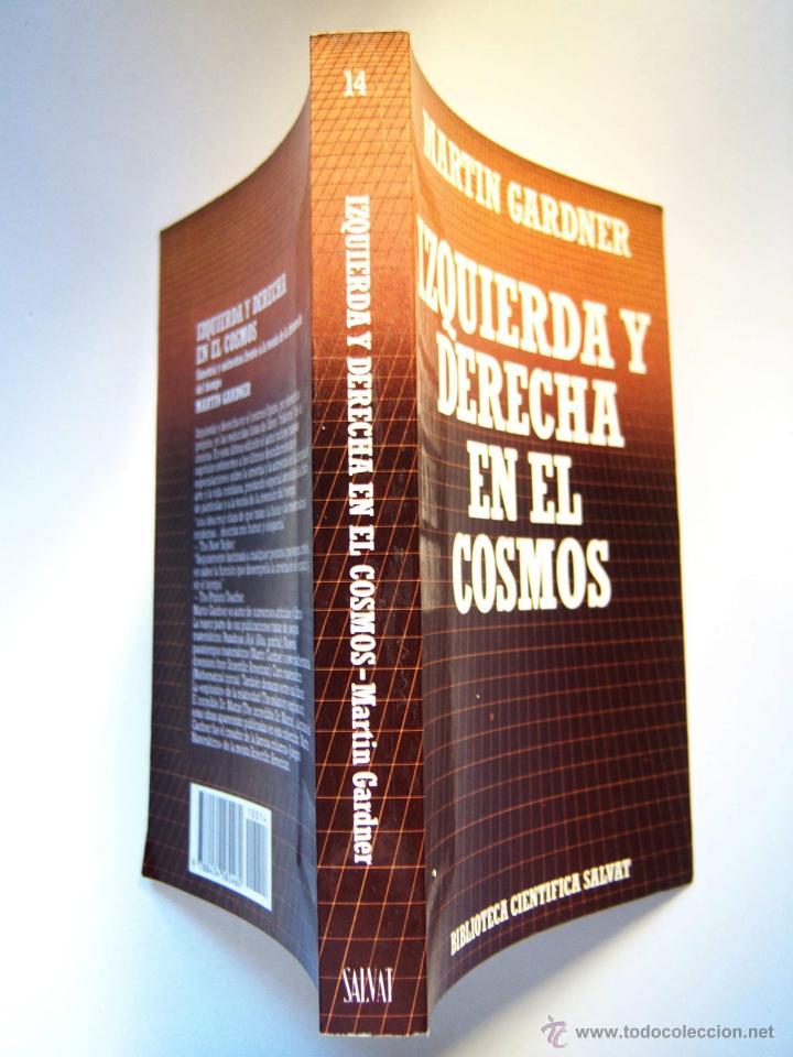 IZQUIERDA Y DERECHA EN EL COSMOS, POR MARTIN GARDNER. (Libros de Segunda Mano - Ciencias, Manuales y Oficios - Astronomía)