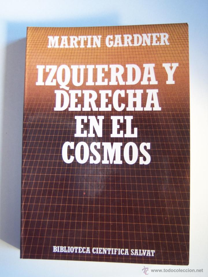 Libros de segunda mano: Izquierda y derecha en el cosmos, por Martin Gardner. - Foto 6 - 146318720