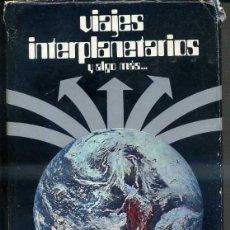 Libros de segunda mano: BUIGAS : VIAJES INTERPLANETARIOS Y ALGO MÁS (EDICIONES UNIDAS, 1973). Lote 40876679