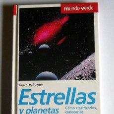 Livres d'occasion: ESTRELLAS Y PLANETAS - COMO CLASIFICARLOS CONOCERLOS Y OBSERVARLOS - JOACHIM EKRUTT. Lote 41150997