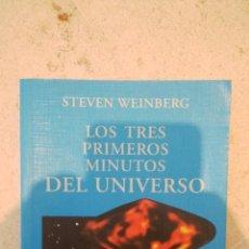 Livros em segunda mão: STEVEN WEIBERG LOS TRES PRIMEROS MINUTOS DEL UNIVERSO ALIANZA EDITORIAL CIENCIA Y TECNOLOGIA. Lote 41240580