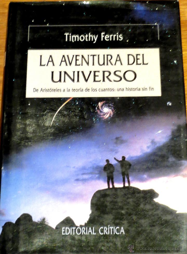 Resultado de imagen de La aventura del Universo de Timothy Ferriss