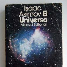 Libros de segunda mano: EL UNIVERSO. ISAAC ASIMOV. ALIANZA EDITORIAL.. Lote 43674956