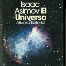 Libros de segunda mano: EL UNIVERSO - ISAAC ASIMOV (ALIANZA). Lote 43935927