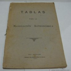 Libros de segunda mano: TABLAS PARA LA NAVEGACION ASTRONOMICA. SAN FERNANDO. IMPRENTA DEL OBSERVATORIO DE MARINA. 1950.. Lote 44088604