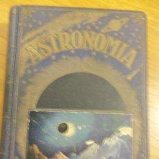 Libros de segunda mano: ASTRONOMIA, POR JOSÉ COMAS SOLÁ - RARA EDICION - EDIT. SOPENA - 1939 - ESPAÑA. Lote 44662480