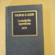 Libros de segunda mano: LA REVOLUCIÓN COPERNICANA (VOL. II) - THOMAS S. KUHN. Lote 45263735