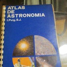 Libros de segunda mano: M69 LIBRO ATLAS DE ASTRONOMIA EDITORIAL JOVER AÑO 1970. Lote 46380702