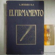 Libros de segunda mano: L. RODES S.L. EL FIRMAMENTO. FOLIO EDITORIAL SALVAT. 1939. MUY ILUSTRADO.. Lote 46617938