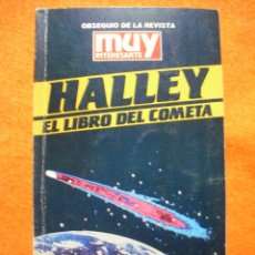 Libros de segunda mano: HALLEY, EL LIBRO DEL COMETA. DE LA REVISTA 'MUY INTERESANTE', 1985.. Lote 47578996