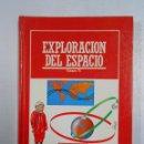 Libros de segunda mano: EXPLORACIÓN DEL ESPACIO. VOLUMEN IV - BIBLIOTECA DIVULGACION CIENTIFICA MUY INTERESANTE Nº 35 TDK223. Lote 47739180