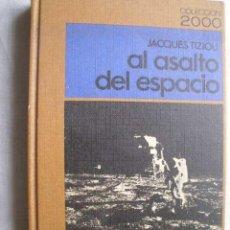 Livros em segunda mão: AL ASALTO DEL ESPACIO. TIZIU, JACQUES. 1970. Lote 48013291