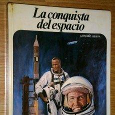 Libros de segunda mano: LA CONQUISTA DEL ESPACIO POR ANTONIO RIBERA DE ED. AFHA EN BARCELONA 1980. Lote 48103974