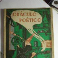 Libros de segunda mano: CURIOSO LIBRO - ORACULO POETICO Y ARTE DE ADIVINACION - DOCTOR ROTEMON AÑO 1944 OTROS EN MI TIENDA. Lote 48324562