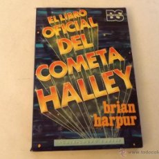 Libros de segunda mano: EL LIBRO OFICIAL DEL COMETA HALLEY, BRIAN HARPUR. Lote 49193483