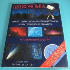 Libros de segunda mano: ASTRONOMÍA. MANUAL COMPLETO. MÉTODOS E INSTRUMENTOS BÁSICOS PARA LA OBSERVACIÓN... CAROLE STOTT. Lote 49944389
