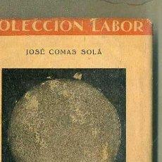 Libros de segunda mano: COMAS : ASTRONOMÍA (LABOR, 1952). Lote 50106096