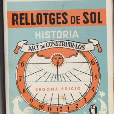 Libros de segunda mano: RELLOTGES DE SOL ART DE CONSTRUIR-LOS. Lote 51165374