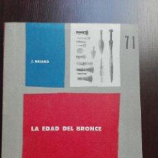 Libros de segunda mano: LA EDAD DEL BRONCE - J. BRIARD - EDITORIAL UNIVERSITARIA DE BUENOS AIRES - 1966 - . Lote 51225690