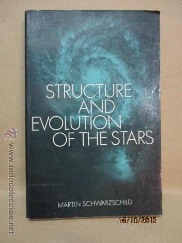 THE STRUCTURE AND EVOLUTION OF THE STARS (INGLÉS) TAPA BLANDA – 296 PAG. DE M. SCHWARZSCHILD, AUTOR (Libros de Segunda Mano - Ciencias, Manuales y Oficios - Astronomía)