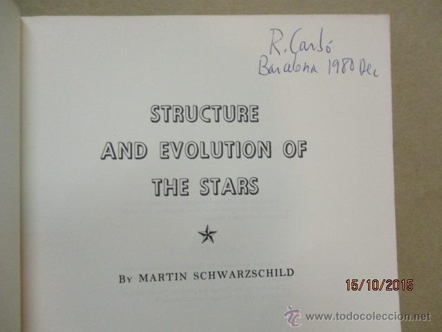 Libros de segunda mano: The Structure and Evolution of the Stars (Inglés) Tapa blanda – 296 pag. de M. Schwarzschild, Autor - Foto 4 - 51993721