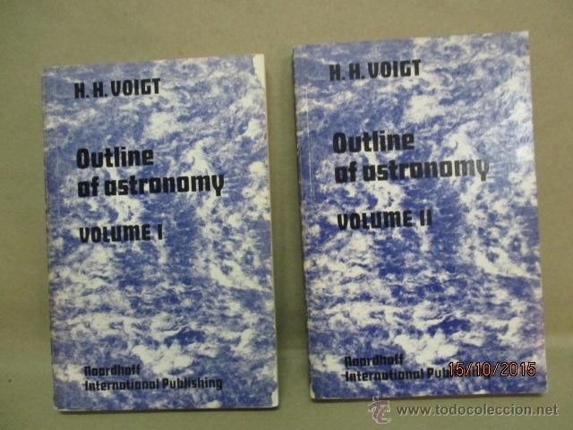 OUTLINE OF ASTRONOMY: VOL I Y II, TAPAS BLANDAS - DE H.H. VOIGT (AUTOR), H. PLANT (TRADUCTOR) (Libros de Segunda Mano - Ciencias, Manuales y Oficios - Astronomía)