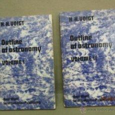 Libros de segunda mano: OUTLINE OF ASTRONOMY: VOL I Y II, TAPAS BLANDAS - DE H.H. VOIGT (AUTOR), H. PLANT (TRADUCTOR). Lote 51993751