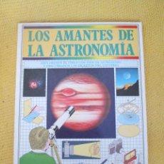 Libros de segunda mano: GUIA PRACTICA ILUSTRADA LOS AMANTES DE LA ASTRONOMIA.. Lote 52313175