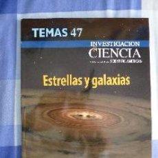 Libros de segunda mano: ESTRELLAS Y GALAXIAS. TEMAS 47. INVESTIGACIÓN Y CIENCIA. EDICIÓN ESPAÑOLA DE SCIENTIFIC AMERICAN. Lote 52366021