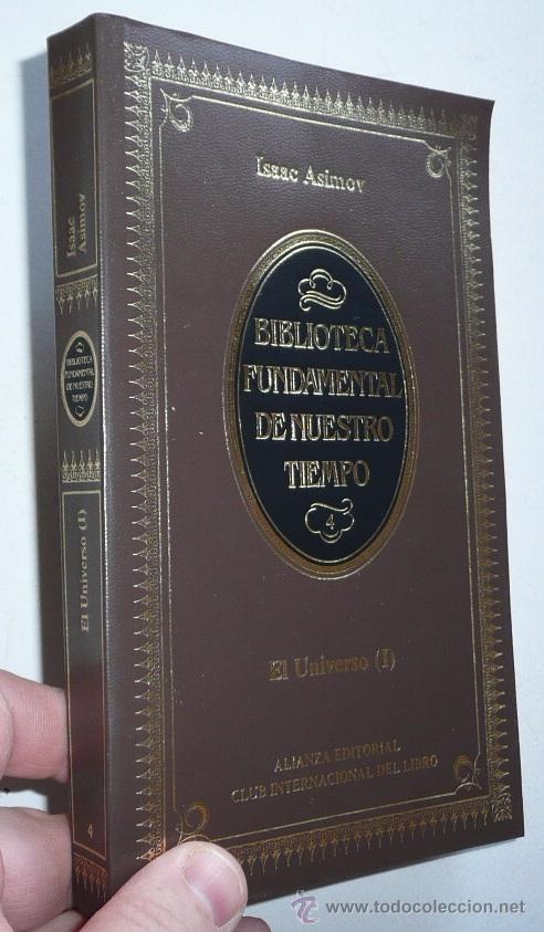 EL UNIVERSO (TOMO I) - ISAAC ASIMOV (ALIANZA EDITORIAL, CLUB INTERNACIONAL DEL LIBRO) (Libros de Segunda Mano - Ciencias, Manuales y Oficios - Astronomía)