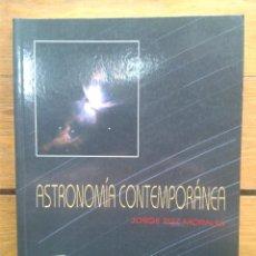 Libros de segunda mano: ASTRONOMÍA CONTEMPORÁNEA. JORGE RUIZ MORALES.. Lote 53063035