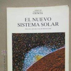 Libros de segunda mano: EL NUEVO SISTEMA SOLAR - LIBROS DE INVESTIGACIÓN Y CIENCIA (1987). Lote 53143023