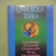 Libros de segunda mano: UNA SOLA TIERRA, VARIOS AUTORES. Lote 53395626