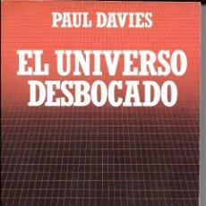Libros de segunda mano: IÑI LIBRO. EL UNIVERSO DESBOCADO. PAUL DAVIES. BIBLIOTECA CIENTÍFICA SALVAT. Nº 1. BOOK. ÉPSILON.. Lote 53648827
