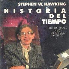 Libros de segunda mano: HISTORIA DEL TIEMPO. STEPHEN W. HAWKING. CÍRCULO DE LECTORES. Lote 115515348