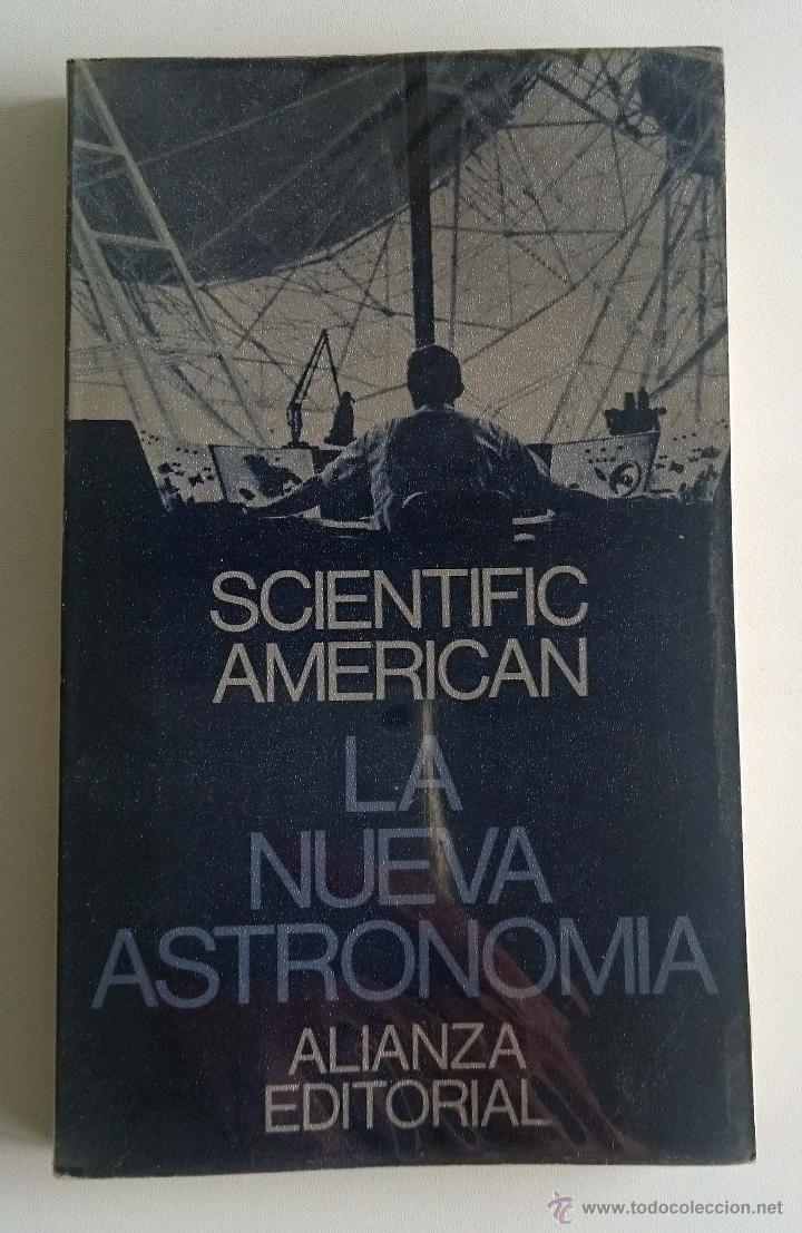 LA NUEVA ASTRONOMÍA. SCIENTIFIC AMERICAN. VV.AA. (Libros de Segunda Mano - Ciencias, Manuales y Oficios - Astronomía)