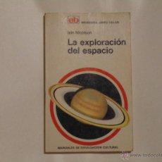 Libros de segunda mano: LIBRO LA EXPLORACION DEL ESPACIO EDITORIAL BRUGUERA 1973 ILUSTRACIONES COLOR. Lote 54291179