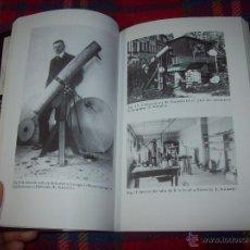 Libros de segunda mano: BERNHARD SCHMIDT( 1879 -1935 ) I EL TELESCOPI QUE REVOLUCIONÀ L'ASTRONOMIA.E.SCHMIDT.2007.FOTOS. Lote 175103709