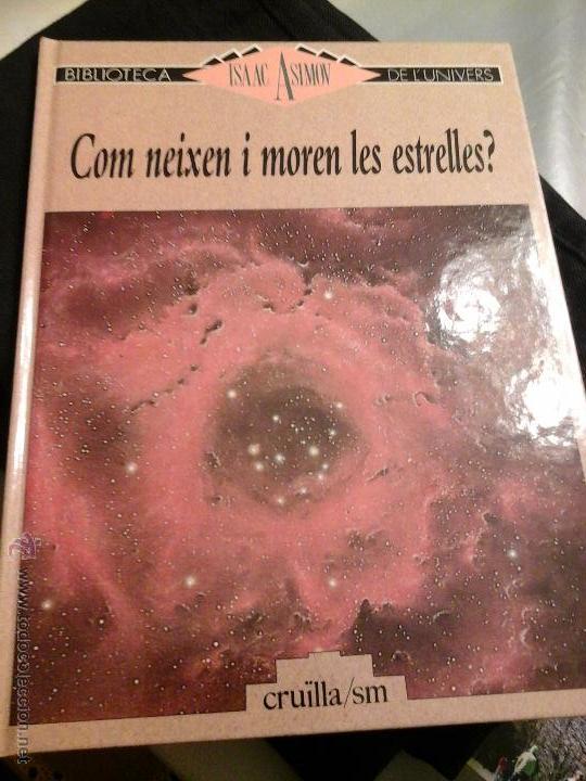 COM ES VAN FORMAR LES ESTRELLES (Libros de Segunda Mano - Ciencias, Manuales y Oficios - Astronomía)