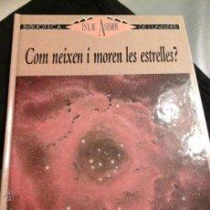 Libros de segunda mano: COM ES VAN FORMAR LES ESTRELLES . Lote 54528440