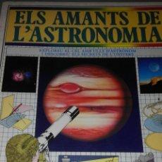 Libros de segunda mano: ELS AMANTS DE L'ASTRONOMIA - COLIN A. RONAN. Lote 54714026